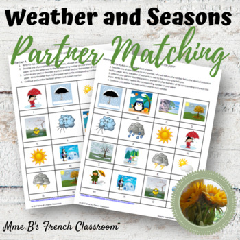 Weather and Seasons partner matching game: French or Spanish