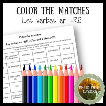 D'accord 1 Unité 6 (6B): Color the matches: RE verbs