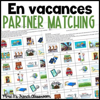 D'accord 1 Unité 7 (7A and 7B): En vacances partner matching game