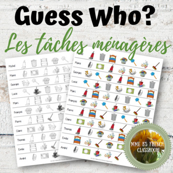 D'accord 1 Unité 8 (8B): Guess Who?  A speaking game with chores vocabulary