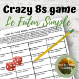 D'accord 2 Unité 4  (4B): Crazy 8s Game: le futur simple with irregulars