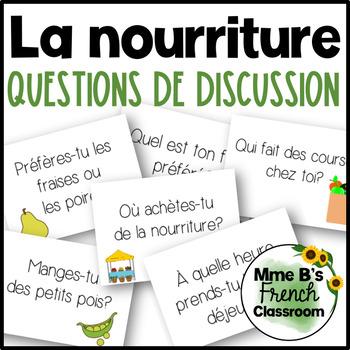 D'accord 2 Unité 1 (1A) Questions de Discussion: La nourriture