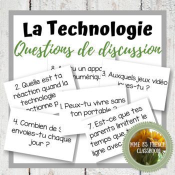 D'accord 2 Unité 3 (3A)  Questions de Discussion: La technologie