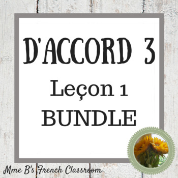 D'accord 3 Leçon 1 Bundle