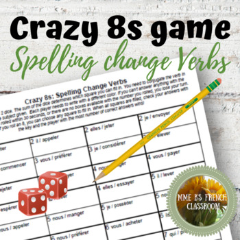 D'accord 3 Leçon 1: Crazy 8s Game for reviewing spelling change verbs