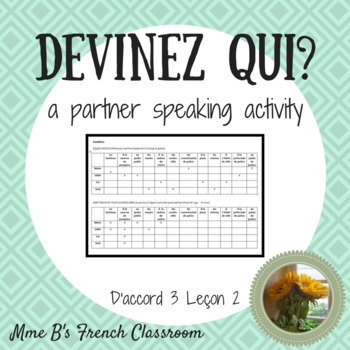 D'accord 3 Leçon 2: Devinez qui?  A partner speaking activity