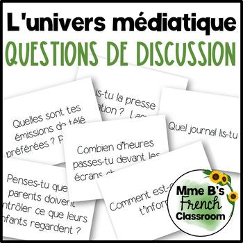 D'accord 3 Leçon 3 Questions de Discussion: L'univers médiatique