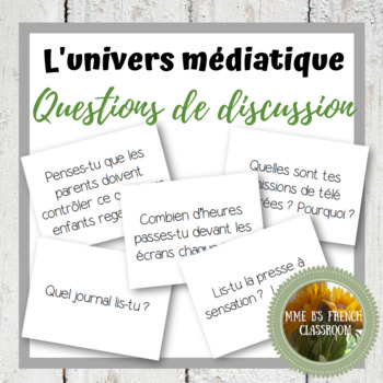 D'accord 3 Leçon 3 Questions de Discussion: L'univers médiatique