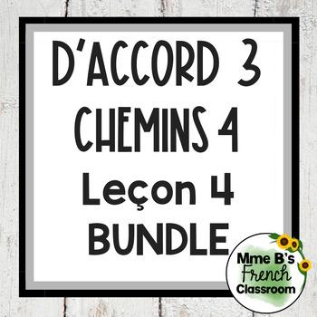 D'accord 3 Leçon 4 Bundle