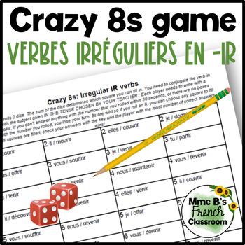 D'accord 3 Leçon 4: Crazy 8s Game: Irregular -IR verbs: present or passé composé