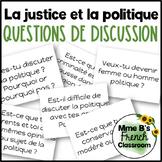 D'accord 3 Leçon 4 Questions de Discussion: La justice et la politique