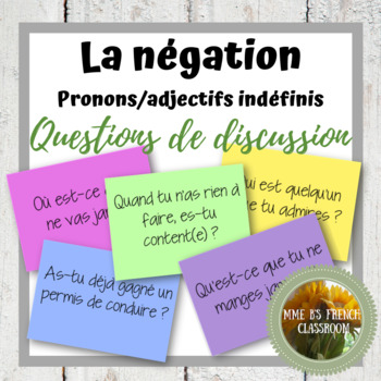 D'accord 3 Leçon 4 Questions de Discussion: La négation