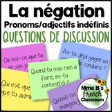 D'accord 3 Leçon 4 Questions de Discussion: La négation