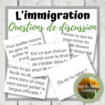D'accord 3 Leçon 5 Discussion questions about immigration