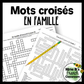 D'accord 3 Leçon 6: En famille Crossword puzzle