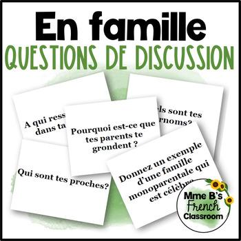 D'accord 3 Leçon 6 Questions de Discussion: En famille