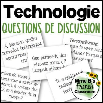 D'accord 3 Leçon 7 Questions de Discussion: La Technologie