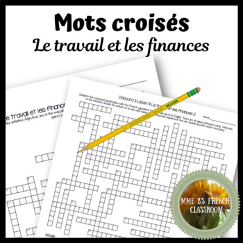 D'accord 3 Leçon 9: Le travail et les finances Crossword Puzzle