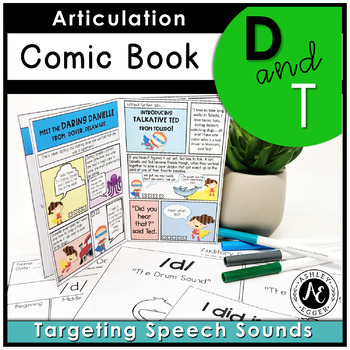 Articulation Activities and Comic Book: Speech Therapy (/d/ and /t/)