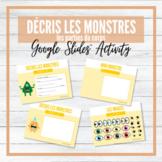 Décris les monstres! - Parties du corps - Google Slides™ W