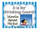 D is For Drinking Grourd Mini Lesson Unit