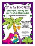 """""""D"""" is for Dinosaur: Dino-rific Learning Fun for Pre-K and Kindergarten"""