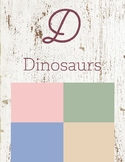 D is for Dinosaurs