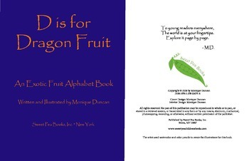 Ebook: D is for Dragon Fruit   (An Exotic Fruit Alphabet Book)
