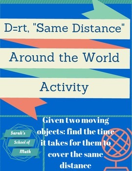 "D= rt, ""Same Distance"" Problems Around the World Activity"