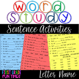 Word Study Letter Name Sentence Activities