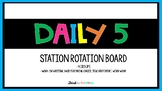 DAILY 5 Group Rotation Board