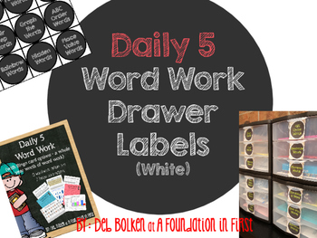 DAILY 5  WORD WORK Drawer Labels Chalkboard w/White