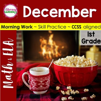 MORNING WORK {Daily Common Core & More} - DECEMBER ~1st Grade