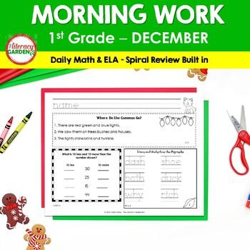 MORNING WORK & SPIRAL REVIEW for 1st Grade - December