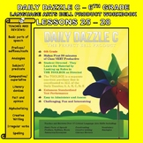 BELL RINGER DAILY DAZZLE C - 6th Grade -LANGUAGE ARTS - BUNDLED LESSONS 25 - 28