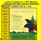 BELL RINGER DAILY DAZZLE C - 6th Grade -LANGUAGE ARTS - BUNDLED LESSONS 9 - 12