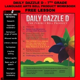 FREE BELL RINGER LANGUAGE ARTS LESSON - DAILY DAZZLE D - (7th Grade)