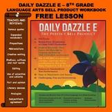 FREE BELL RINGER LANGUAGE ARTS LESSON - DAILY DAZZLE E - 8th Grade