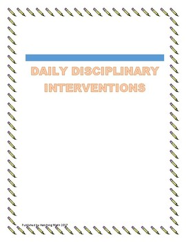 DAILY DISCIPLINARY INTERVENTIONS