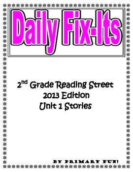 DAILY FIX-ITS - UNIT 1 - Reading Street (2013) Edition - 2nd Grade