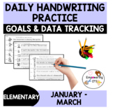 DAILY HANDWRITING PRACTICE January, February, March sample goals & data sheet