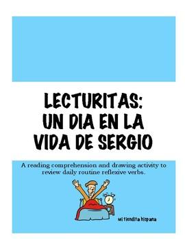 DAILY ROUTINE REFLEXIVE VERBS LECTURITAS: UN DIA EN LA VIDA DE SERGIO