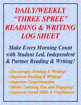 "DAILY/WEEKLY ""THREE SPREE"" READING & WRITING STUDENT LOG SHEET ACTIVITY"