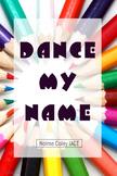 DANCE MY NAME