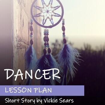 DANCER by Vickie Sears - Lesson Plan - FNMI Theme