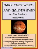 DARK THEY WERE and GOLDEN EYED by Ray Bradbury - Quiz and Activities