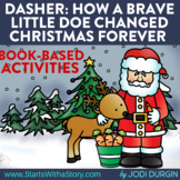 DASHER: HOW A BRAVE LITTLE DOE CHANGED CHRISTMAS FOREVER A