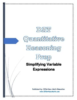 DAT Quantitative Reasoning Prep: Simplifying Variable Expressions
