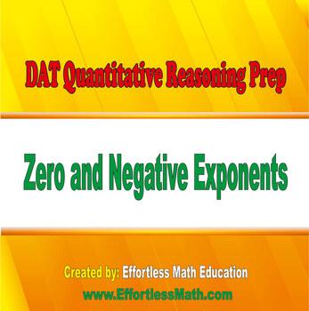 DAT Quantitative Reasoning Prep: Zero and Negative Exponents