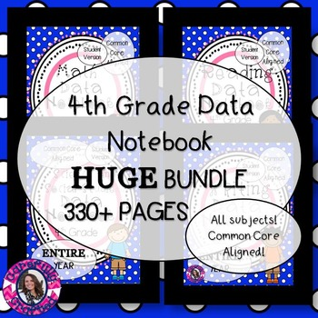 DATA NOTEBOOK BUNDLE! 4th Grade, All Subjects, Entire Year